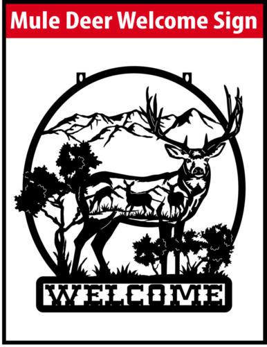Mule Deer Welcome Sign