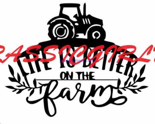 life is better on the farm tractor 18 imageV (1)